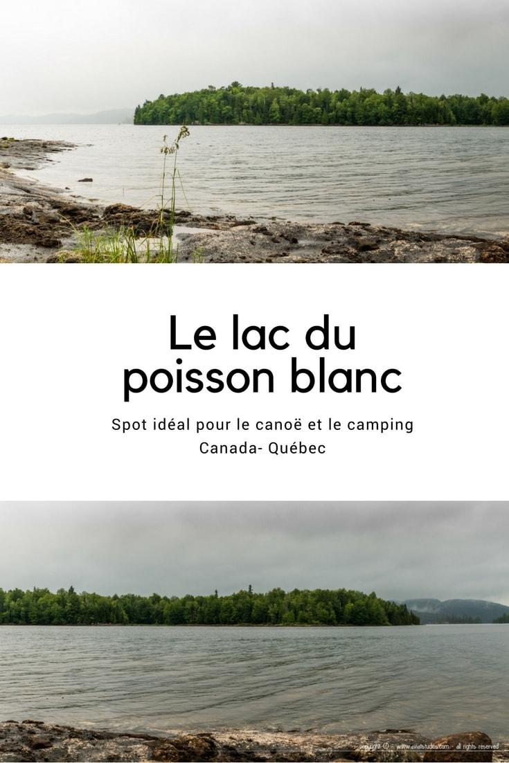 Une journée au Lac du Poisson Blanc dans le Québec : nos photographies et impressions. Vogot vous fait découvrir ce lieu à travers les cinq sens.