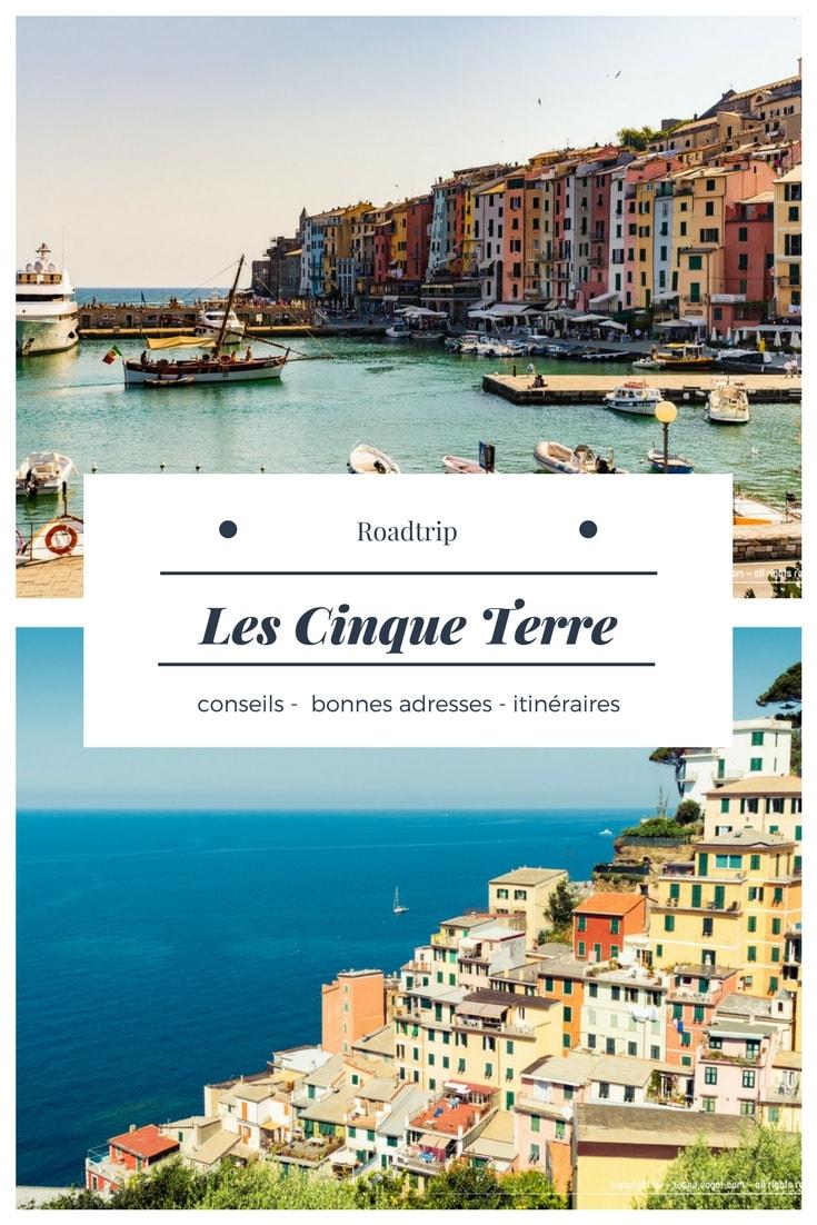 Road-trip dans les Cinque Terre à pied : relier les différents villages par les sentiers pédestres. Coups de coeur et bonnes adresses.